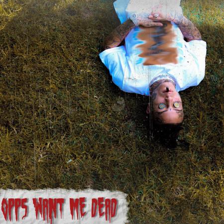 Opps Want Me Dead 專輯封面