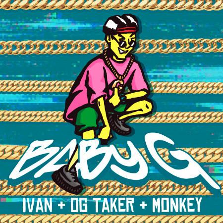Baby G (feat. OG TAKER(臭屁嬰仔), Monkey廖文豪(187INC)) 專輯封面