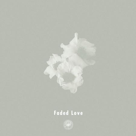 Faded Love feat. Michael Kaneko 專輯封面