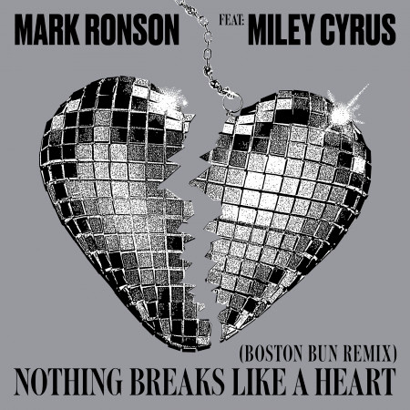 Nothing Breaks Like a Heart (feat. Miley Cyrus) [Boston Bun Remix] 專輯封面