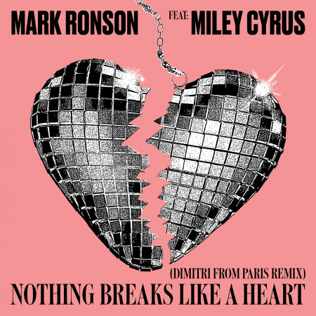 Nothing Breaks Like a Heart (feat. Miley Cyrus) [Dimitri from Paris Remix] 專輯封面
