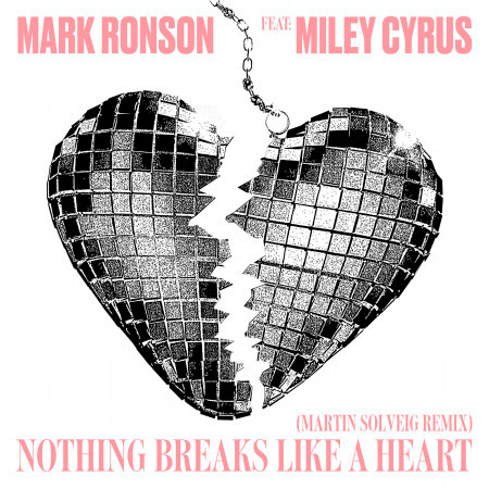 Nothing Breaks Like a Heart (feat. Miley Cyrus) [Martin Solveig Remix] 專輯封面