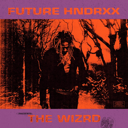Future Hndrxx Presents: The WIZRD 專輯封面
