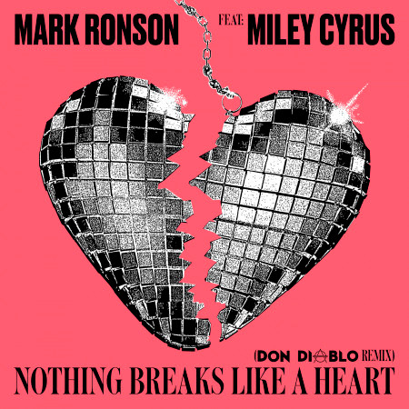 Nothing Breaks Like a Heart (feat. Miley Cyrus) [Don Diablo Remix] 專輯封面