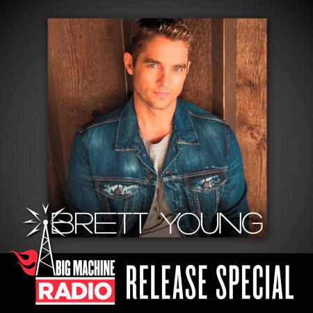 Brett Young (Big Machine Radio Release Special) 專輯封面