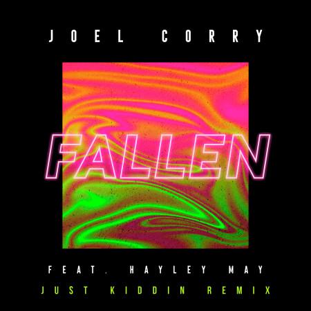 Fallen (feat. Hayley May) [Just Kiddin Remix] 專輯封面