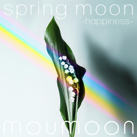 spring moon -happiness- 專輯封面