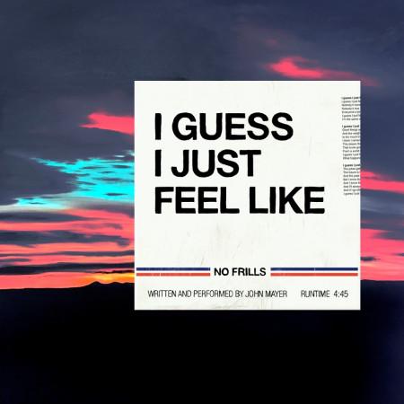 Guess I Just Feel Like 專輯封面