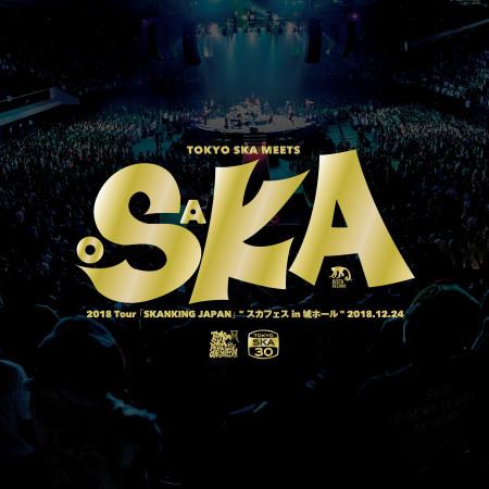 "2018 Tour「SKANKING JAPAN」""SKA FES in JO-HALL"" 2018.12.24 專輯封面"