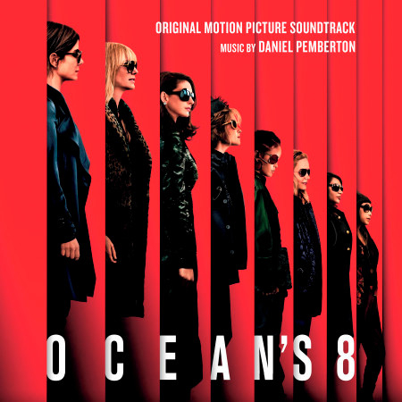 Ocean's 8 (Original Motion Picture Soundtrack) 專輯封面