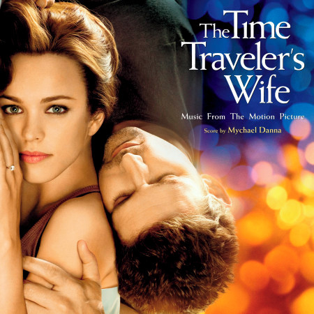 The Time Traveler's Wife (Music From The Motion Picture) 專輯封面
