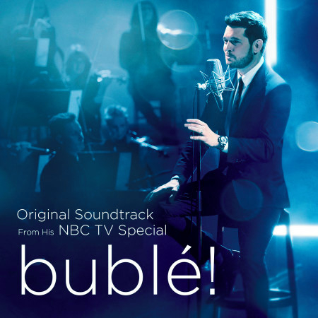 bublé! (Original Soundtrack from his NBC TV Special) 專輯封面