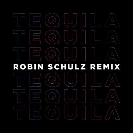 Tequila (Robin Schulz Remix) 專輯封面
