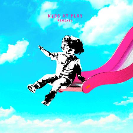 Kids At Play - EP (Remixes) 專輯封面