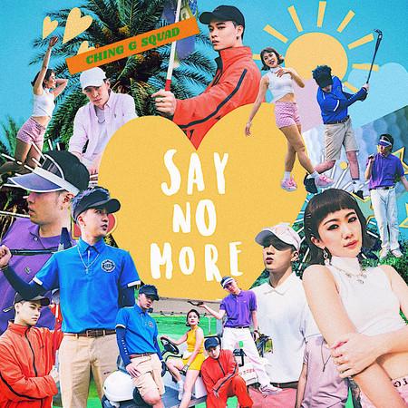 Say No More 專輯封面