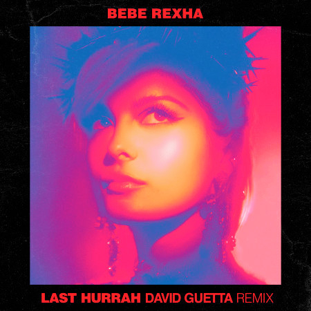 Last Hurrah (David Guetta Remix) 專輯封面