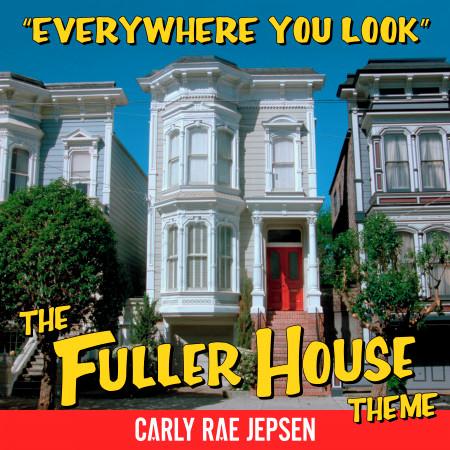 Everywhere You Look (The Fuller House Theme) 專輯封面