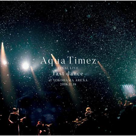 Aqua Timez Final Live Last Dance 專輯封面