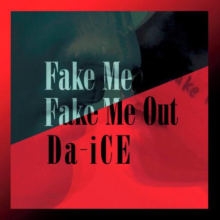 Fake Me Fake Me Out 專輯封面