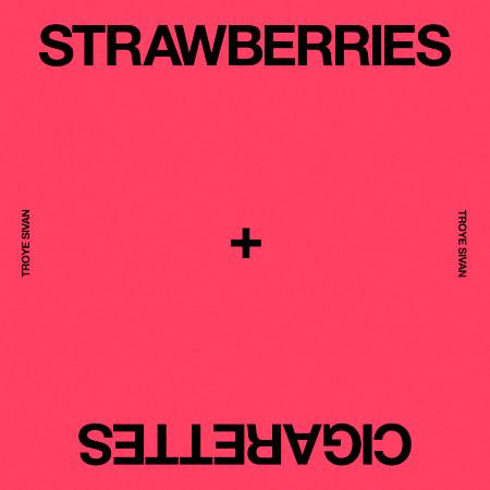 Strawberries & Cigarettes 專輯封面