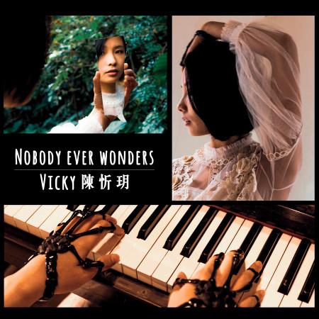 Nobody Ever Wonders 專輯封面