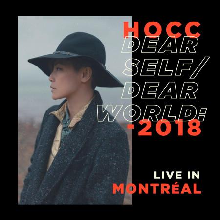 "HOCC ""Dear Self Dear World"" 2018 Live in Montreal 專輯封面"