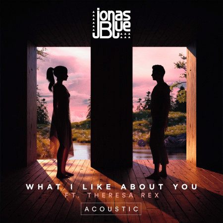 What I Like About You (Acoustic) 專輯封面