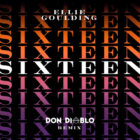 Sixteen (Don Diablo Remix) 專輯封面