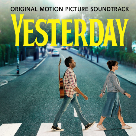"""Yesterday (From The Film """"Yesterday"""") 專輯封面"""