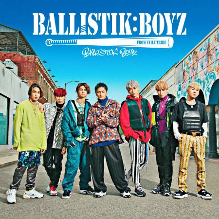 BALLISTIK BOYZ 專輯封面