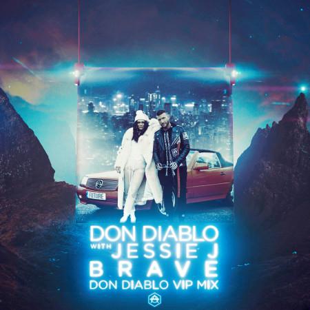 Brave (Don Diablo VIP Mix) 專輯封面