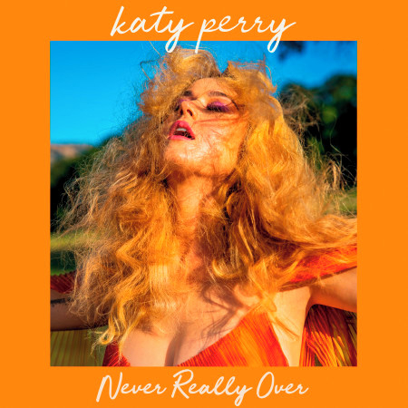 Never Really Over 專輯封面