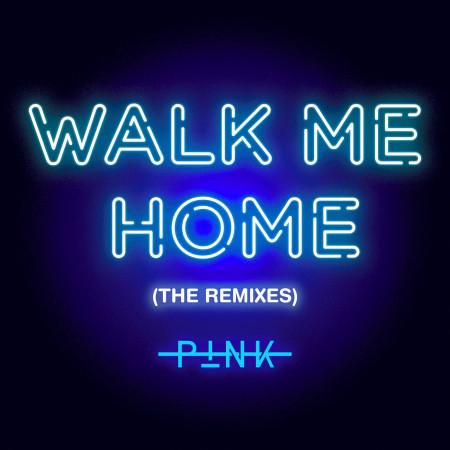 Walk Me Home (The Remixes) 專輯封面