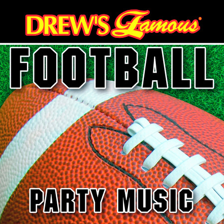 Drew's Famous Football Party Music 專輯封面
