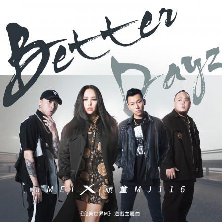 Better Dayz 專輯封面