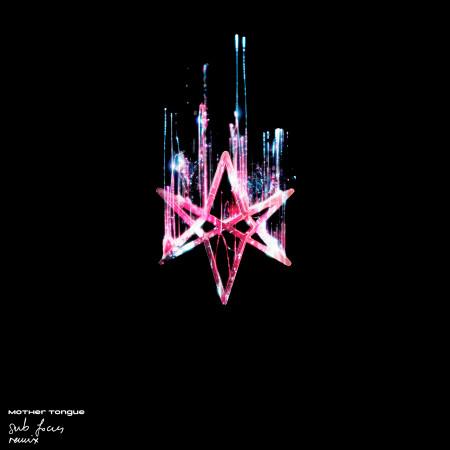 mother tongue (Sub Focus Remix) 專輯封面