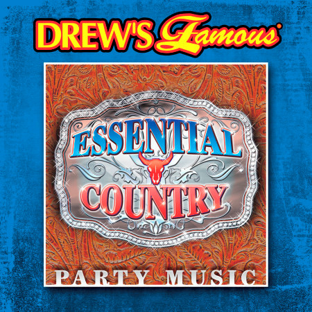 Drew's Famous Essential Country Party Music 專輯封面