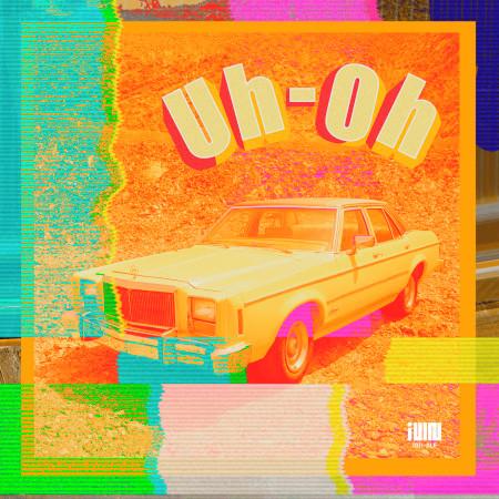 Uh-Oh 專輯封面