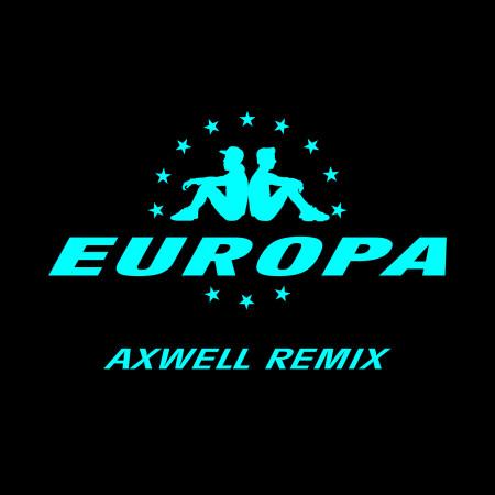 All Day And Night (Jax Jones & Martin Solveig Present Europa / Axwell Remix) 專輯封面