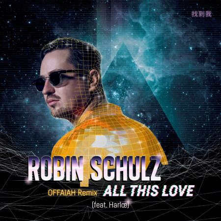 All This Love (feat. Harlœ) (OFFAIAH Remix) 專輯封面