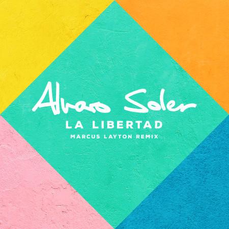 La Libertad (Marcus Layton Remix) 專輯封面