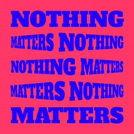 Nothing Matters 專輯封面