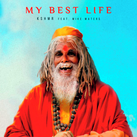 My Best Life (feat. Mike Waters) 專輯封面