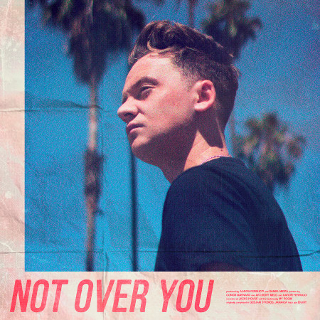 Not Over You 專輯封面
