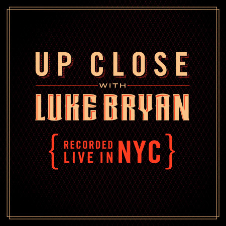 Up Close With Luke Bryan 專輯封面