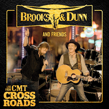 Brooks & Dunn and Friends - Live from CMT Crossroads 專輯封面