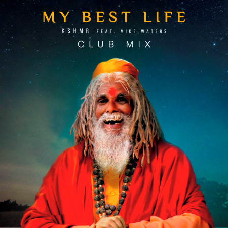 My Best Life (feat. Mike Waters) (Club Mix) 專輯封面