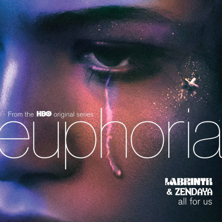 All For Us (from the HBO Original Series Euphoria) 專輯封面