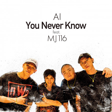 You Never Know (feat. MJ116) 專輯封面