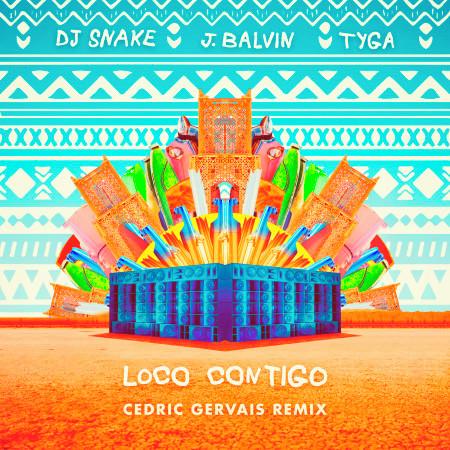 Loco Contigo (Cedric Gervais Remix) 專輯封面